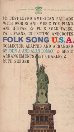 Folk Songs U.S.A.: The 111 Best American Ballads. John A., Alan Lomax