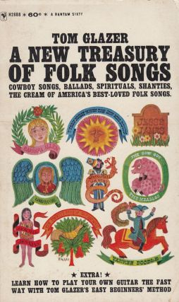 A New Treasury of Folk Songs. Tom Glazer.