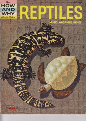 The How and Why Wonder Book of Reptiles and Amphibians. Robert Mathewson