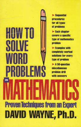 How To Solve Word Problems in Mathematics. David Wayne