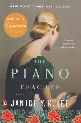 The Piano Teacher: A Novel. Janice Y. K. Lee