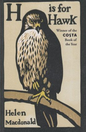 H Is for Hawk. Helen Macdonald