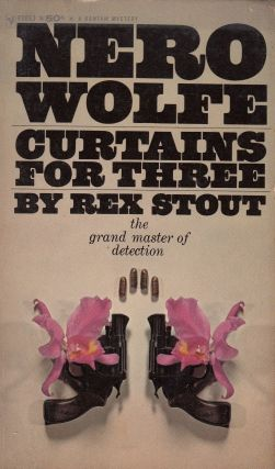 Curtains For Three (A Nero Wolfe Threesome). Rex Stout