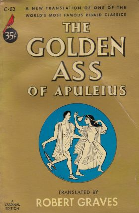 The Golden Ass of Apuleius. Robert Graves Apuleis, tr