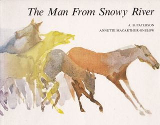 The Man From Snowy River. A B. Paterson