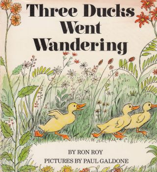 Three Ducks Went Wandering. Ron Roy