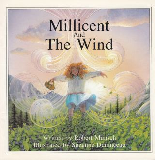 Millicent and the Wind. Robert Munsch