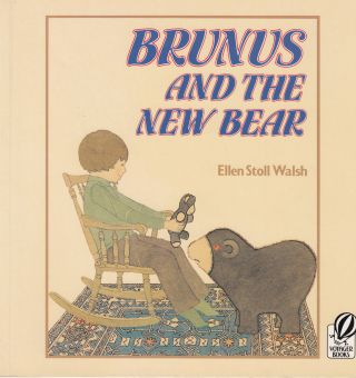 Brunus and the New Bear. Ellen Stoll Walsh