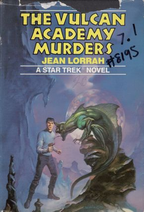 The Vulcan Academy Murders: A Star Trek Novel. Jean Lorrah