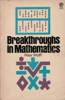 Breakthroughs in Mathematics. Peter Wolff