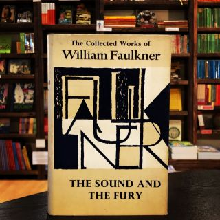 The Sound and the Fury (The Collected Works of William Faulkner). William Faulkner