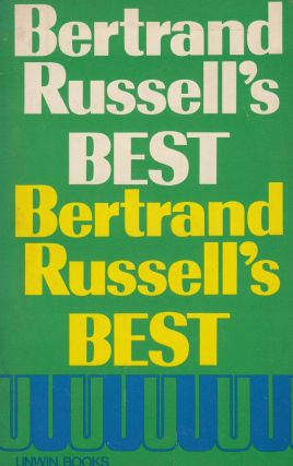 Bertrand Russell's Best: Sillhouettes in Satire. Robert E. Egner Bertrand Russell