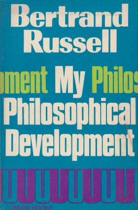 My Philosophical Development. Bertrand Russell