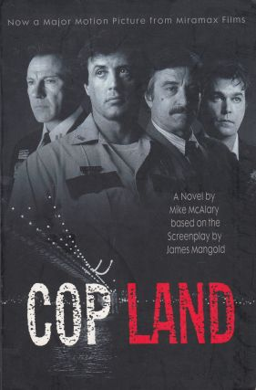 Copland (based on the screenplay by James Mangold). Mike McAlary