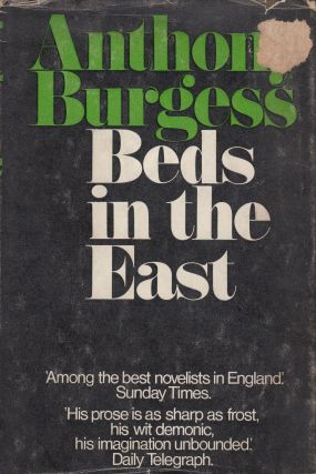 Beds in the East. Anthony Burgess